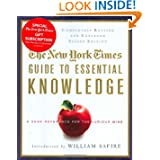 The New York Times Guide to Essential Knowledge, Second Edition: A Desk Reference for the Curious Mind
