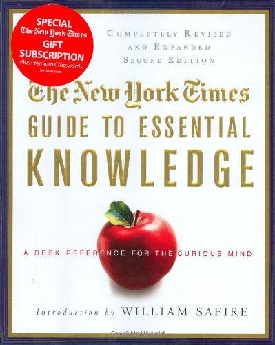 The New York Times Guide to Essential Knowledge, Second Edition: A Desk Reference for the Curious Mind PDF