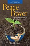img - for Peace And Power: Creative Leadership For Building Community book / textbook / text book