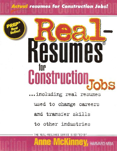 Real Resumes for Construction Jobs - CreateSpace Independent Publishing Platform - 1475093586 - ISBN:1475093586
