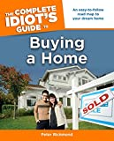 The Complete Idiot's Guide to Buying a Home (Complete Idiot's Guides (Lifestyle Paperback))