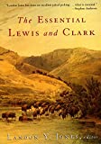 The Essential Lewis and Clark (Lewis and Clark Expedition)