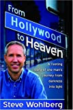 img - for From Hollywood to Heaven book / textbook / text book