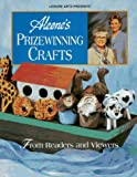 Prize-Winning Crafts: From Readers and Viewers (084871539X) by Leisure Arts