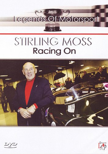 The Legends Of Motor Sport - Stirling Moss: Racing On [DVD]