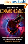 Command and Control: Die Atomwaffenar...