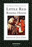 &#34;The Trials and Tribulations of Little Red Riding Hood&#34; av Jack Zipes