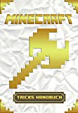 Minecraft Tricks Handbuch: Zeigt uber 100 Top Minecraft Tricks