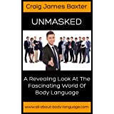 Body Language (Unmasked: A Revealing Look at the Fascinating World of Body Language)
