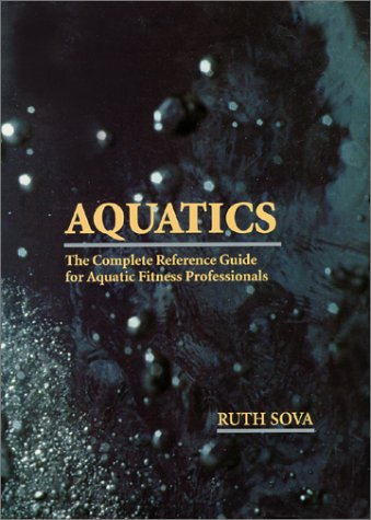 Aquatics - The Complete Reference Guide for Aquatic...