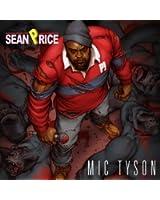Mic Tyson [Explicit]