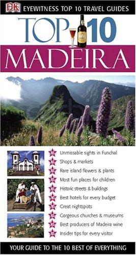 Top 10 Madeira (Eyewitness Top 10 Travel Guides)