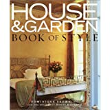 """House and Garden"" Book of Styleby Dominique Browning"