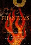 Phantoms (0893816132) by Laughlin, James