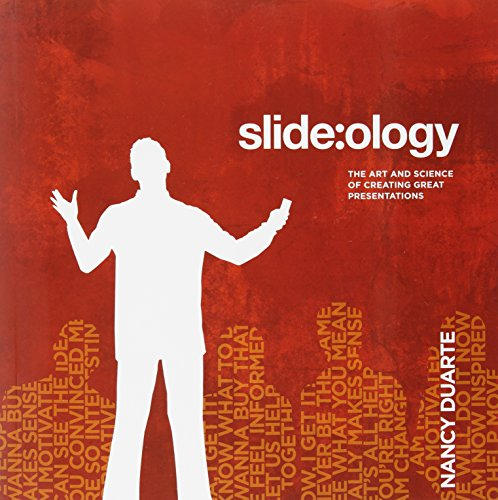 slide:ology: The Art and Science of Creating Great...