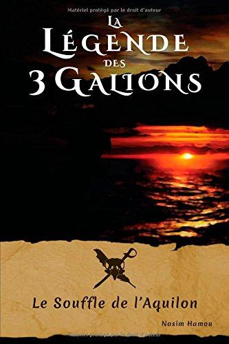 la-legende-des-3-galions-le-souffle-de-laquilon