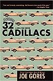 32 Cadillacs: A Dka File Novel (0446679127) by Gores, Joe
