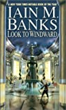 Look to Windward (0743421922) by Banks, Iain M.