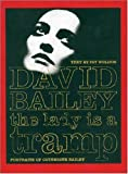 The Lady Is a Tramp: Portraits of Catherine Bailey (0500541922) by Bailey, David