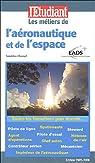 Les métiers de l'aéronautique et de l'espace par Chesnel