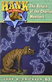 img - for The Return of the Charlie Monsters (Hank the Cowdog) book / textbook / text book