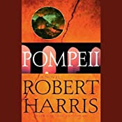 Pompeii: A Novel | [Robert Harris]