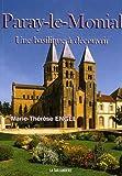 echange, troc Marie-Thérèse Engel - Paray-le-Monial : Une basilique à découvrir...