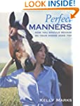 Perfect Manners: How You Should Behav...