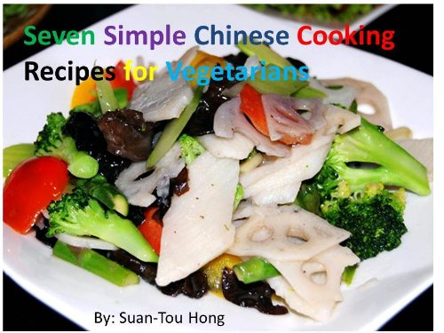 Simple Chinese Cooking Recipes for Vegetarians