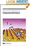 Computational Catalysis (RSC Catalysi...