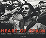 Heart of Spain: Robert Capa's Photographs of the Spanish Civil War (1931788022) by Capa, Robert