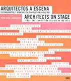 Architects on Stage: Stage and Exhibition Design in the 90's (English and Spanish Edition) (8425217423) by Azara, Pedro