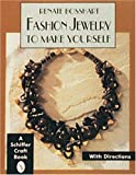 Fashion Jewelry to Make Yourself (Schiffer Craft Book) cover image