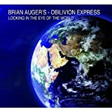 echange, troc Brian Auger's Oblivion Express - Looking in the Eye of the Worl