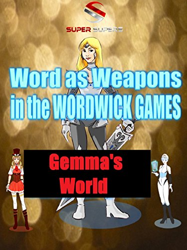 Super Supers: Words are Weapons in Wordwick Games