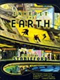 Inherit the Earth (0312864930) by Brian Stableford