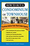 How to Buy a Condominium or Townhouse...