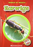 Earwigs (Blastoff! Readers: World of Insects)