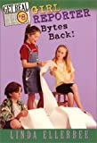 Girl Reporter Bytes Back (Get Real, No. 8) (006440952X) by Ellerbee, Linda