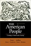 The American People, Brief - Single Volume Edition: Creating a Nation and a Society (4th Edition) (0321094344) by Gary B. Nash