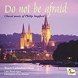 Philip Stopford: Do Not Be Afraid