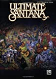 Carlos Santana Ultimate Santana: Authentic Guitar TAB