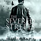 The Severed Streets: James Quill, Book 2 (       UNABRIDGED) by Paul Cornell Narrated by Damian Lynch
