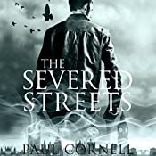 The Severed Streets: The Shadow Police, Book Two | Paul Cornell
