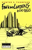 Fear and Loathing in Las Vegas - a Savage Journey to the Heart of the American Dream (0586081321) by Hunter S. Thompson