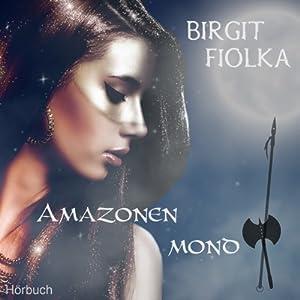 Amazonenmond Hörbuch