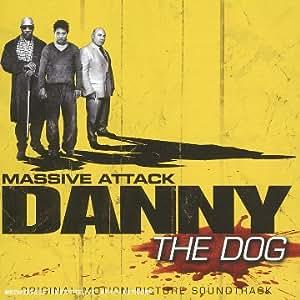 Danny The Dog (W/2 Bonus Tracks)