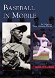 img - for Baseball in Mobile (Images of Baseball) (English and English Edition) book / textbook / text book