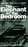 img - for The Elephant in the Bedroom: Automobile Dependence & Denial : Impacts on the Economy and Environment book / textbook / text book