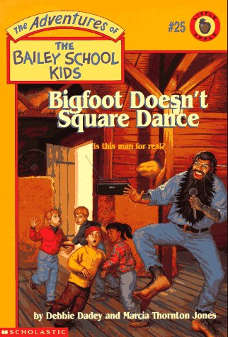Image of Bigfoot Doesn't Square Dance (Adventures of the Bailey School Kids #25)